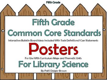 5th Grade Library Sci Common Core Standards References/Posters/Bulletin Boards