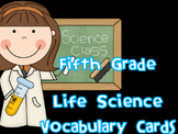 5th Grade Life Science Vocabulary Cards