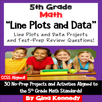 5th Grade Line Plots and Data, 30 Enrichment Projects and 30 Test-Prep Problems