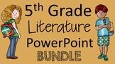 5th Grade Literature PowerPoint Bundle