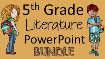 5th Grade Literature PowerPoint Bundle