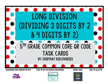 5th Grade Long Division QR Task Cards (remainders as fractions & decimals)