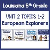 5th Grade Louisiana Social Studies   Unit 2 Topics 1 - 2  