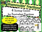 5th Grade Shamrock Themed Equivalent Fractions Sort (TEKS, Common Core)***ZIP