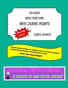 Make 'Em Think Math Journal Prompts-5.NBT.5 & 5.NBT.6