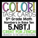 5th Grade Math 5NBT1 COLOR Task Cards Decimal Place Value for Jenga