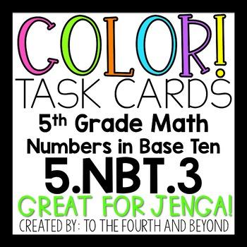 5th Grade Math 5.NBT.3 COLOR! Task Cards Comparing Decimals Number Forms (Jenga)