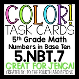 5th Grade Math 5.NBT.7 COLOR! Task Cards Decimal Operation