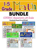 Math ASSESSMENT BUNDLE (Grades 1-5) with Learning Goals & Scales - EDITABLE