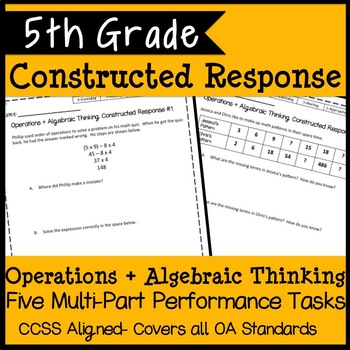 5th Grade Math Algebra + Patterns (OA) Constructed Response, 5 Tasks!