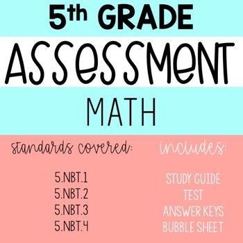 5th Grade Math Assessment (NBT.1, 2, 3, 4)