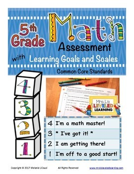 5th Grade Math Assessment with Learning Goals & Scales - Aligned to Common Core