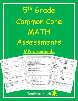 5th Grade Math Assessments- Common Core MD Standards