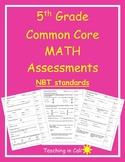 5th Grade Math Assessments- Common Core NBT Standards