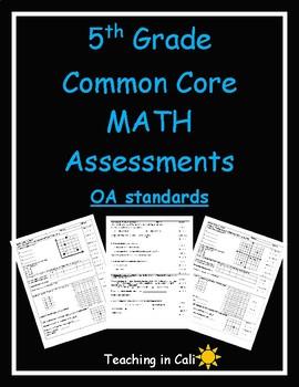 5th Grade Math Assessments- Common Core OA Standards