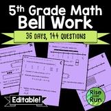5th Grade Math Bell Work or Bell Ringers, Editable
