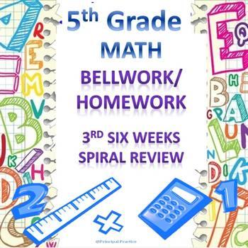 5th Grade Math Bellwork and Homework Combination Set 3rd Six Weeks