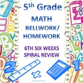 5th Grade Math Bellwork and Homework Combination Set 6th Six Weeks