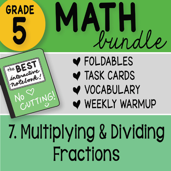 5th Grade Math Bundle 7. Multiplying and Dividing Fractions