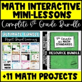 5th Grade Math Bundle: ALL CCSS Interactive Notes and 11 PBL Activities