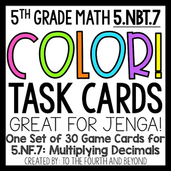5th Grade Math COLOR Task Cards 5NBT7 Decimal Multiplication for Jenga