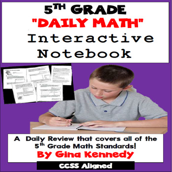 5th Grade Daily Math Review, Interactive Notebook Covers All Standards!