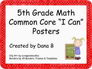 """5th Grade Math Common Core """"I Can"""" Posters"""