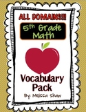 5th Grade Math Common Core Vocabulary Complete Pack *ALL DOMAINS*