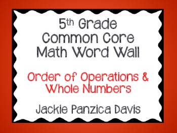 5th Grade Math Common Core Word Wall (Order of Operations and Whole Numbers)