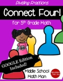 5th Grade Math Game Dividing Fractions Connect Four - Prin