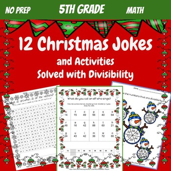 5th Grade Math: Division and Divisibility: Christmas Jokes and Activities