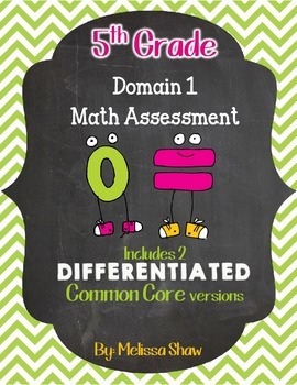 5th Grade Math Domain 1 Assessment / Test Operations & Alg