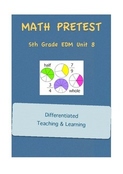Everyday Math 5th Grade Unit 8 Pretest