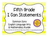 5th Grade Common Core Math & ELA Bundle I Can Statements