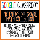 5th Grade Math ENTIRE RESOURCE COLLECTION for Distance Lea
