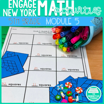 5th Grade Math Engage New York Aligned Activities: Module 5