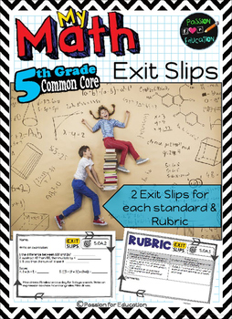 5th Grade Math Exit Slips & Rubrics!! EVERY STANDARD