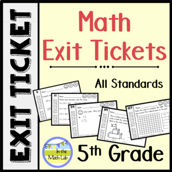 5th Grade Math Exit Tickets Quick Assessments - ALL STANDARDS