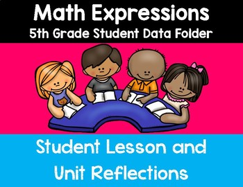 5th Grade Math Expressions Student Data Folder