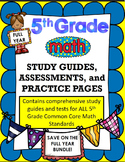 5th Grade Math FULL YEAR Assessments, Study Guides, and Pr