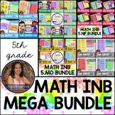 5th Grade Math MEGA BUNDLE (Interactive Notebook Series)