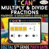 5th Grade Math Game DIGITAL Multiplying & Dividing Fractio