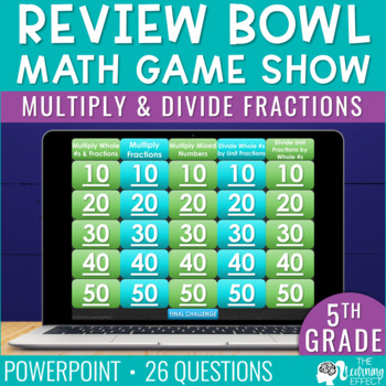 Multiply and Divide Fractions Game Show   5th Grade
