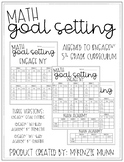 5th Grade Math Goal Setting Sheets - Aligned to EngageNY