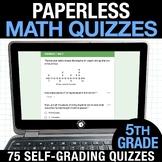 5th Grade Math Google FORMS | Assessments for Google Class