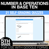 5th Grade Math Google FORMS - Number & Operations in Base
