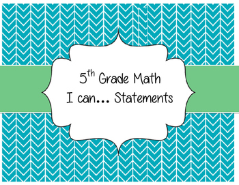 "5th Grade Math ""I Can..."" Statements"