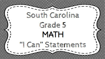 5th Grade Math I Can Statements - South Carolina Standards