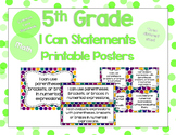 5th Grade Math I Can Statements for CCSS Standards (Jewel Tone Dots)