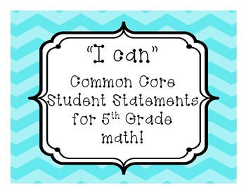 "5th Grade Math ""I Can"" Statements for Common Core Standards"